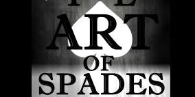 The Art Of  Spades