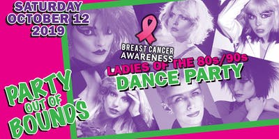 Party Out of Bounds – Ladies of the 80s!