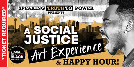 Speaking Truth to Power Presents: A Social Justice Art Experience tickets