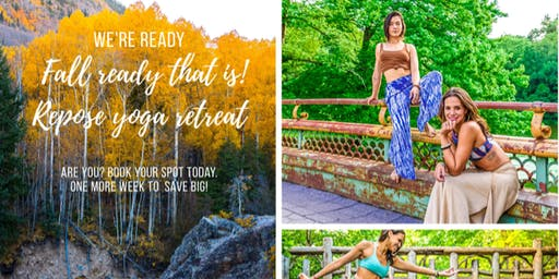 Repose of the Soul : Fall Yoga Retreat
