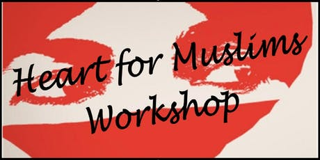 Heart for Muslims Workshop tickets