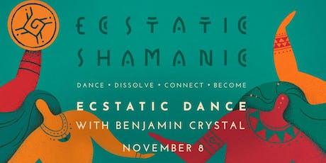 Ecstatic Shamanic - Friday 8th November tickets