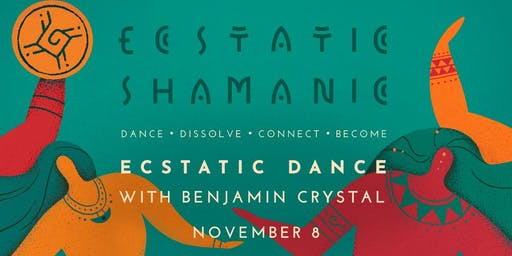 Ecstatic Shamanic - Friday 8th November