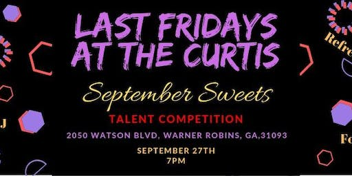 Last Fridays at The Curtis: September Sweets Edition