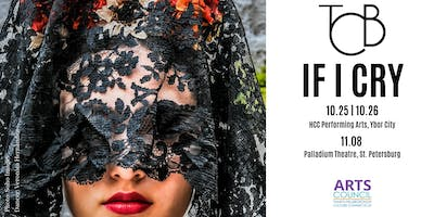 "Tampa City Ballet presents, ""If I Cry"" on October 25th"
