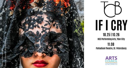 """Tampa City Ballet presents, """"If I Cry"""" on October 25th tickets"""