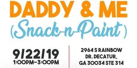 DADDY & ME (SNACK-N-PAINT) tickets