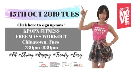 GOT TO MOVE KPOPX FITNESS - 15 OCT 2019 tickets