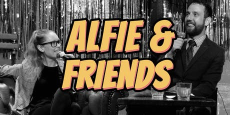 Alfie and Friends - Live Comedy tickets