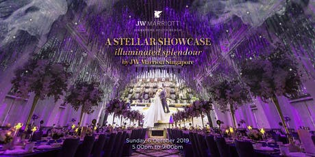 JW Marriott Singapore's A Stellar Wedding Showcase - Illuminated Splendour tickets