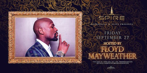Floyd Mayweather / Friday September 27th / Spire
