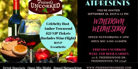 "ATPresents Wine Down Wednesday ""Speed Networking & Wine"" tickets"