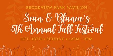 Sean & Blanca's 5th Annual Fall Festival tickets