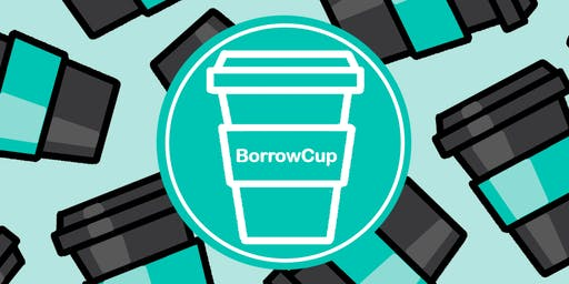 BorrowCup Launch Party @Super Natural #FREECoffee