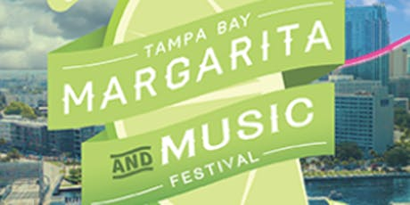 Copy of Tampa Bay Margarita & Music Festival 2020 tickets
