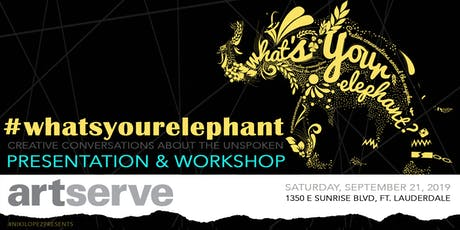 What's Your Elephant? at ArtServe tickets