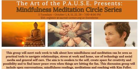 Mindfulness Meditation Circle~5 week Series tickets