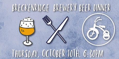 Breckenridge Brewery Beer Dinner tickets