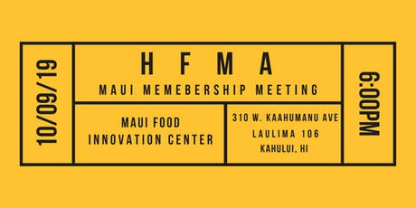 HFMA Maui Membership Meeting  tickets