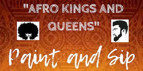 Afro King and Queens Paint and Sip tickets