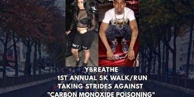 Ybreathe 1st Annual carbon Monoxide Poisoning 5Kwalk/run