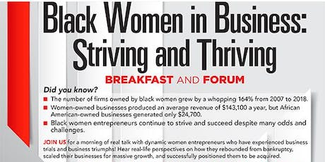 Black Women in Business:  Striving and Thriving!  Breakfast and Forum tickets