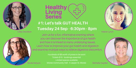 Healthy Living Series - #1 Gut Health tickets