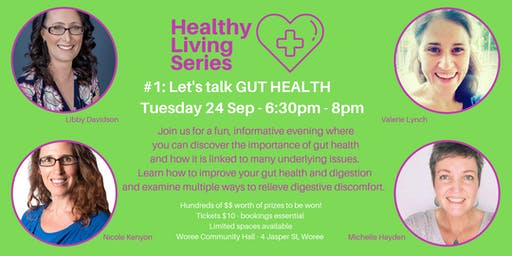 Healthy Living Series - #1 Gut Health