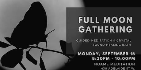 Full Moon Gathering:  Meditation & Sound Healing tickets
