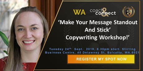 'Make Your Message Standout And Stick'  Copywriting Workshop! tickets