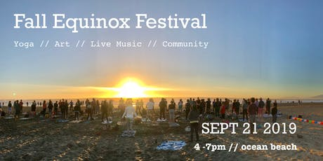 Fall Equinox Beach Festival :: Yoga // Art // Live Music // Community tickets