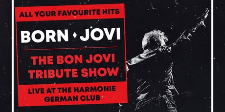 Born Jovi - The Bon Jovi Tribute Show tickets