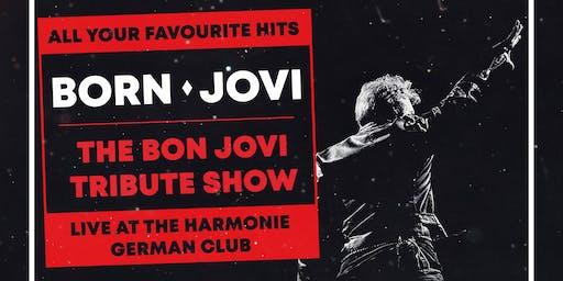 Born Jovi - The Bon Jovi Tribute Show