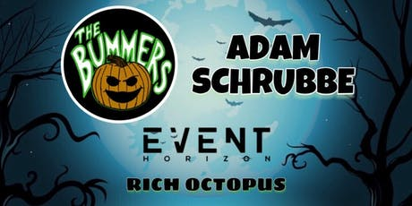 Halloween Night Party ft. The Bummers, Adam Schrubbe & Friends tickets