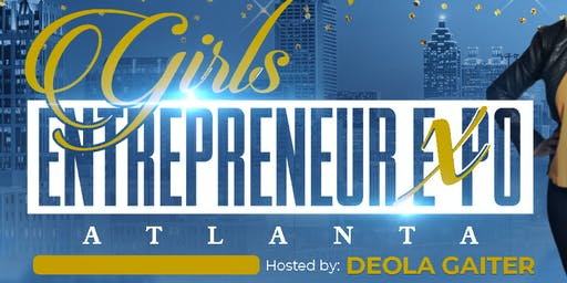Girls Entrepreneur Expo Atlanta