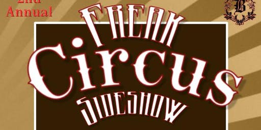Freak Circus Sideshow by @ Queen B Talent