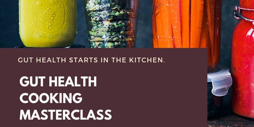 GUT HEALTH COOKING MASTERCLASS