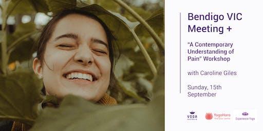 "Bendigo VIC Meeting + ""A Contemporary Understanding of Pain"" Workshop"