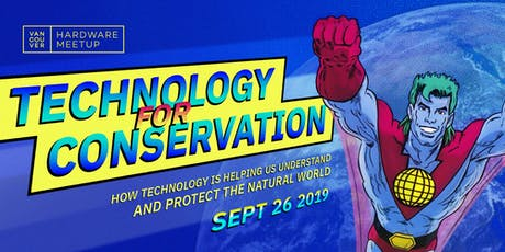 Technology for Conservation tickets