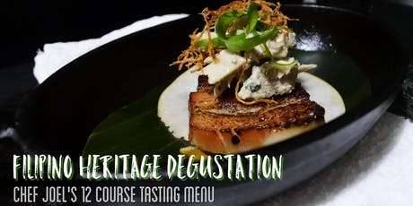 Filipino Heritage Degustation- Chef Joel's 12-Course Tasting Menu tickets