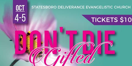 2019 Don't Die Gifted Women's Conference tickets
