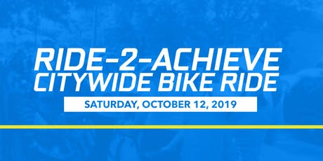 Ride-2-Achieve Citywide Bike Ride tickets