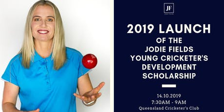 2019 Launch of the Jodie Fields Young Cricketer's Development Scholarship tickets