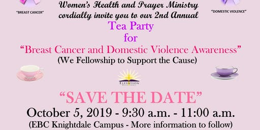 BREAST CANCER AND DOMESTIC VIOLENCE AWARENESS TEA PARTY