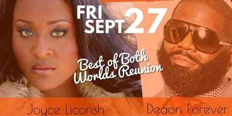 Best of Both Worlds Joyce Licorish & Deaon Forever Live Concert tickets