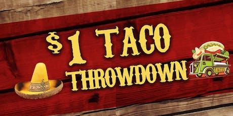 Dollar Taco Throwdown! tickets