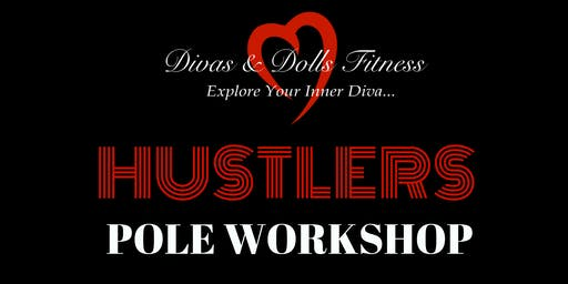 Hustlers Pole Workshop (All Levels)
