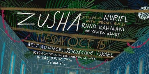 Zusha | Jerusalem ft. Nuriel w/ Special Guest Ravid Kahalani (Yemen Blues)
