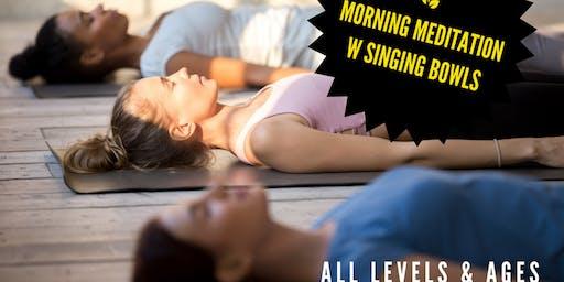Morning Meditation with Singing Bowl