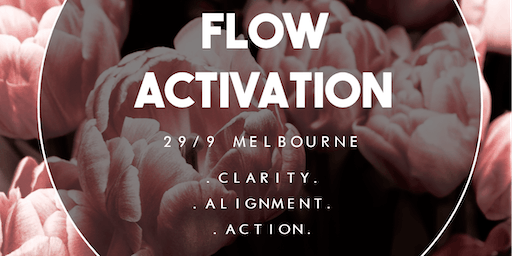 Flow Activation